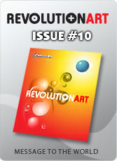 Download REVOLUTIONART international magazine - Issue 10 : Message to the World