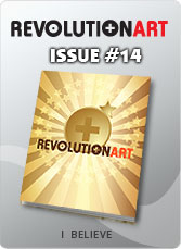 Download REVOLUTIONART international magazine - Issue 14 : I Believe