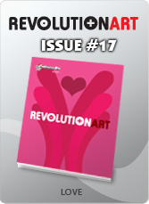 Download REVOLUTIONART international magazine - Issue 17 : Love