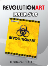 Download REVOLUTIONART international magazine - Issue 19 :Biohazard Alert