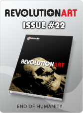 Download REVOLUTIONART international magazine - Issue 22 END OF HUMANITY