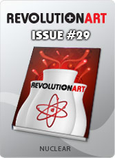 Download REVOLUTIONART international magazine - Issue 29 - Nuclear