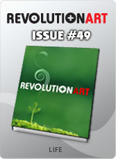 Download REVOLUTIONART international magazine - Issue 49 - Life