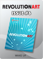 Download REVOLUTIONART international magazine - Issue 6 : Wake Up !